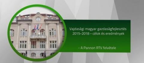 Embedded thumbnail for Vajdasági magyar gazdaságfejlesztés 2015–2018 – célok és eredmények (videó)